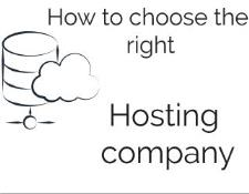 How to choose the right hosting company
